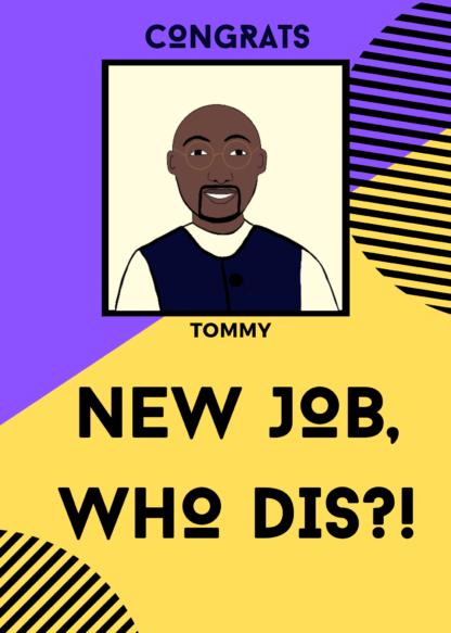 New Job/ Home Kards